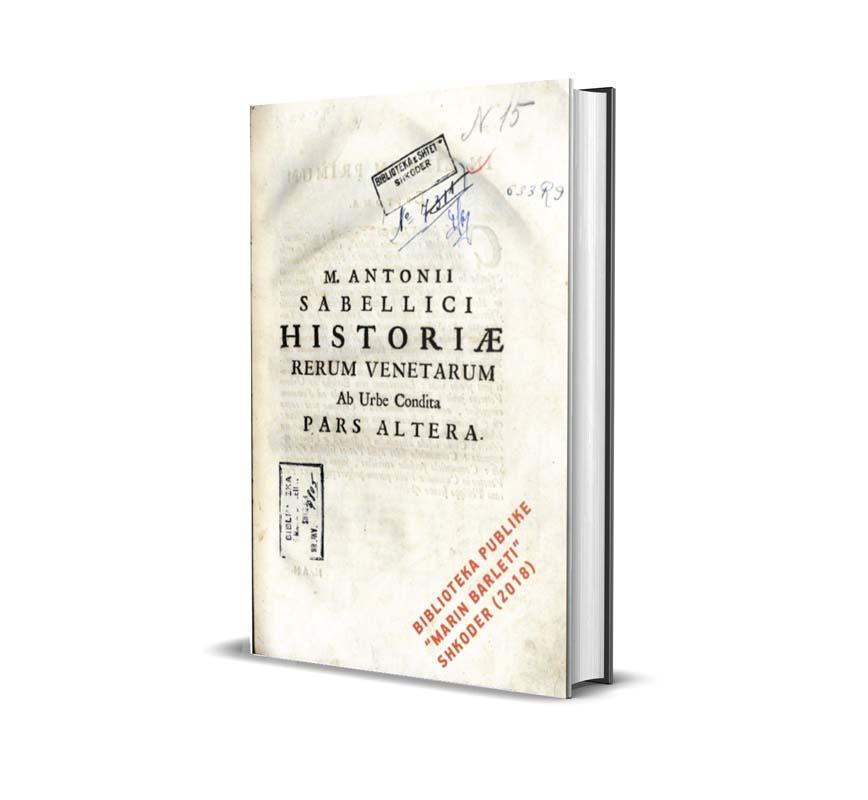 Historia e Rerum Venetarum - Mantonii Sabellici