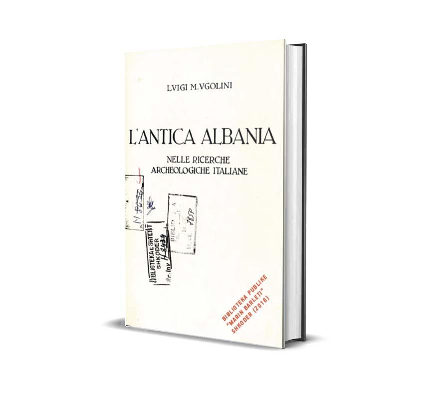 L Antica Albania - Lvigi M. Vgolini