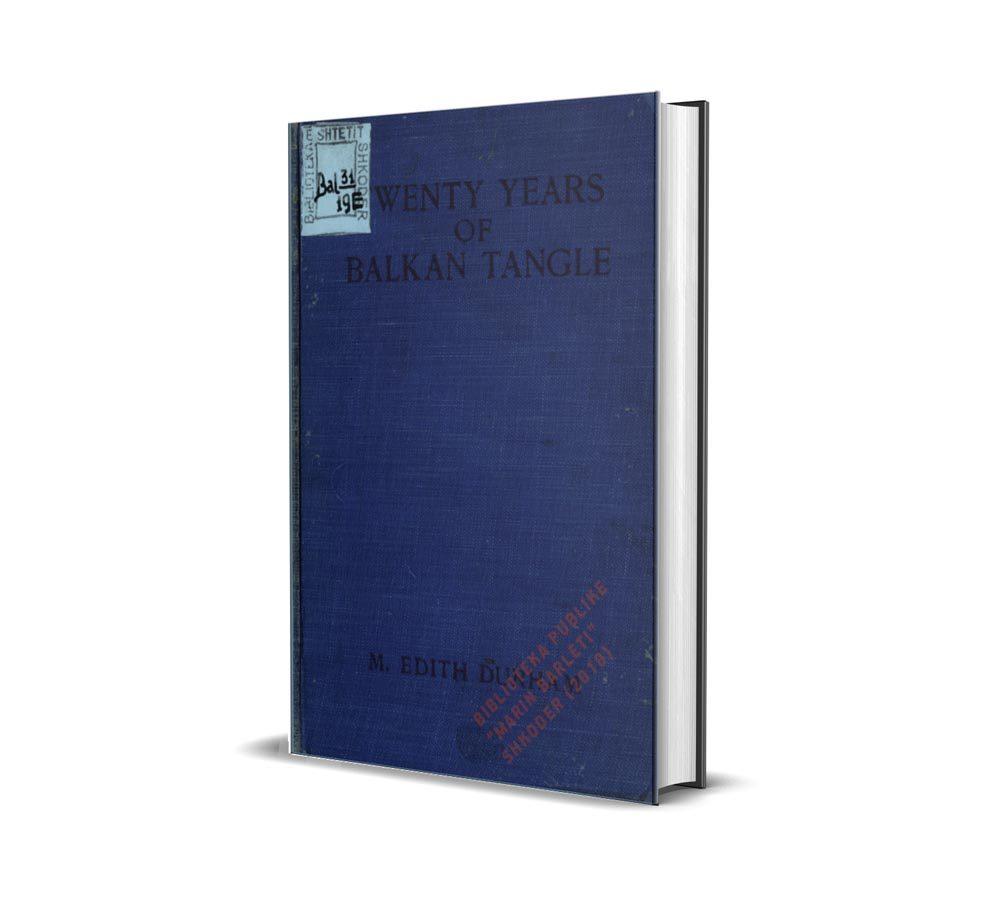 Twenty years of Balkan Tangle - Edith Durham