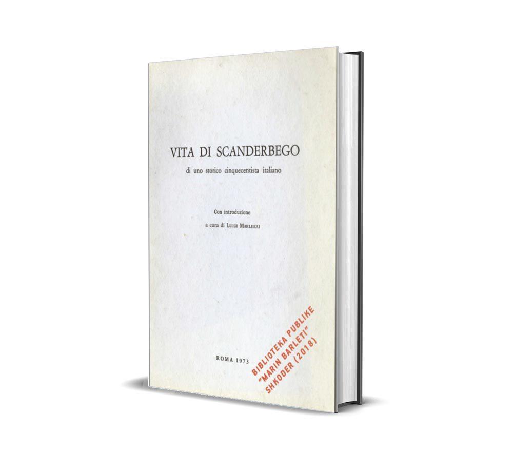 Vita di Scanderbego - Luigi Marlekaj