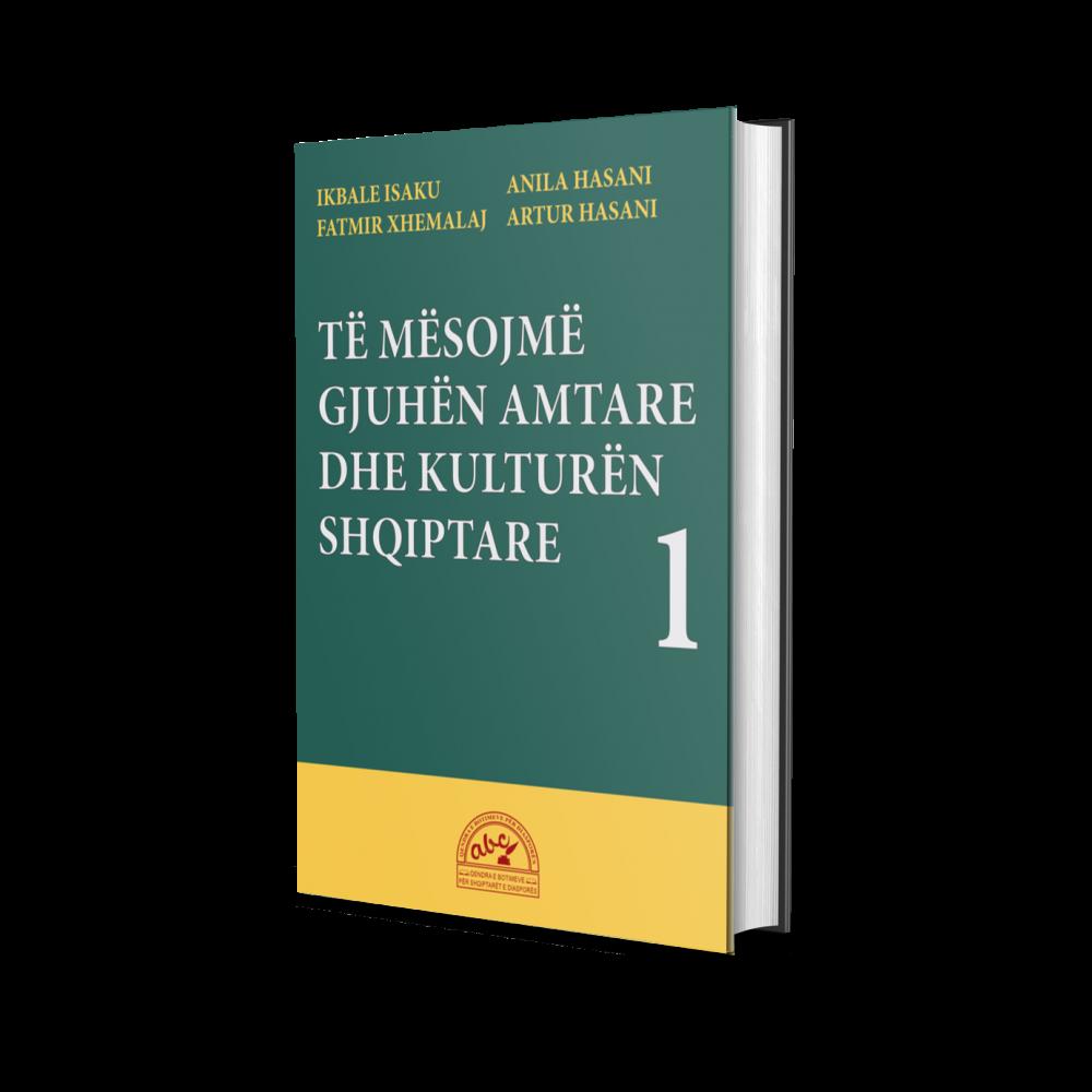 Të mësojmë gjuhën amtare dhe kulturën shqiptare 1